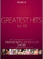 PREMIUM グレイテスト・ヒッツ5時間 Vol.02