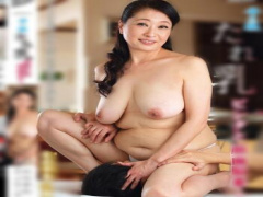 童貞息子を性教育するドスケベな垂れ乳巨乳でぽっちゃりの五十路美熟女マ...
