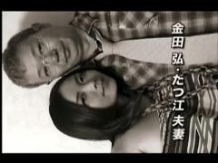 ヘンリー塚本 小沢とおる 熟女 金田弘 たつ江夫妻! 見るからにエロそうな...