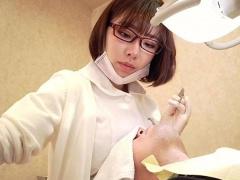 お口あ~んして下さぁ~い  美人歯科医のお姉さんのエロい診療が極エロ! !